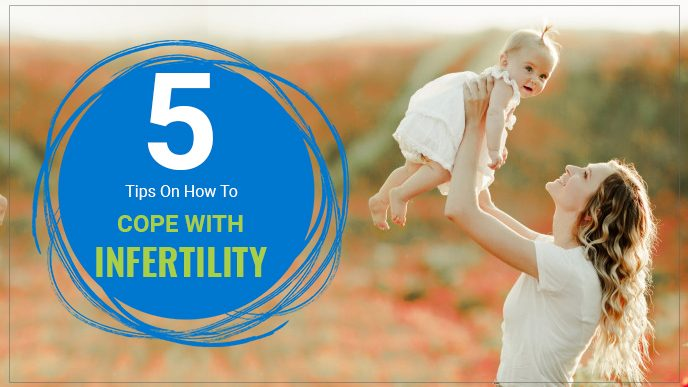 5 Tips on How to Cope with Infertility